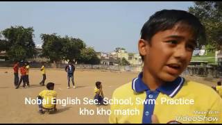 Nobal English Sec. School, SWM.  practice Kho Kho Match