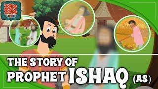 Quran Stories For Kids In English | Prophet Ishaq (AS) | Prophet Stories For Children