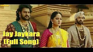 Jay-Jaykara  Full Video Song   Baahubali 2 The Conclusion   Prabhas & Anushka Shetty   Kailash Kher