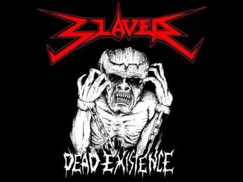SLAVER - Dead Existence - Promo 2012