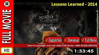 Watch Online : Lessons Learned (2014)