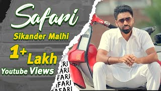 Safari || Sikander Malhi || Punjabi Rockstar || Latest Punjabi Song 2015