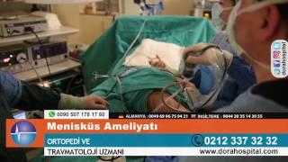 Menisküs Ameliyatı -  Op. Dr. Gürkan Mola