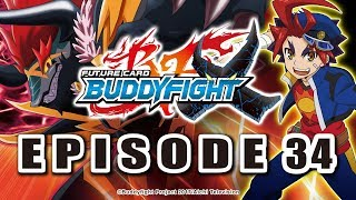 [Episode 34] Future Card Buddyfight X Animation