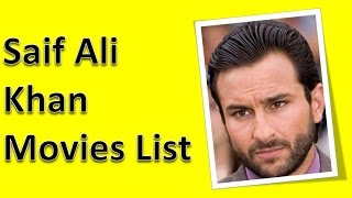 Saif Ali Khan Movies List