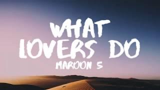 Maroon 5  What Lovers Do Lyrics  Lyric Video Ft Sza