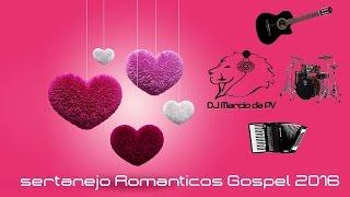sertanejo Universitário ❤️ Românticos Gospel ❤️ 2016 Dj Marcio da Pv . Agora Dj marcio RGO