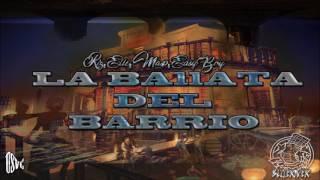 Riz, Elle, Masp, Easyboy - La Ballata del Barrio (USVC)