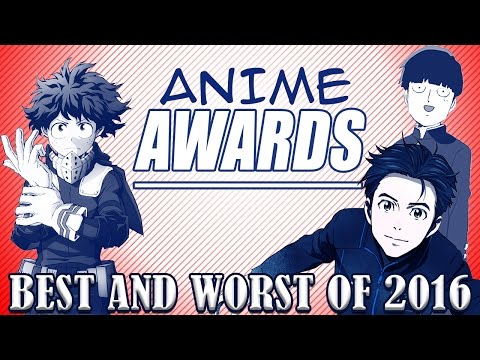 watch BEST AND WORST ANIME OF 2016 - Anime America's Anime Awards