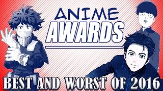 BEST AND WORST ANIME OF 2016 - Anime America's Anime Awards
