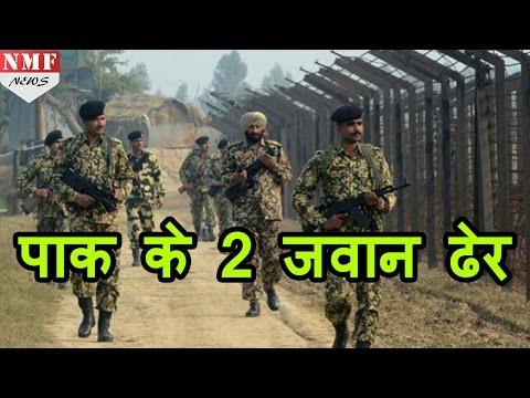 Pakistan का दावा, India ने मार गिराए 2 Pakistani soldiers!