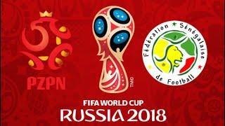 FIFA 18 - POLAND VS SENEGAL WORLD CUP 2018