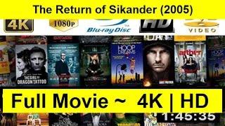 The Return of Sikander Full Movie