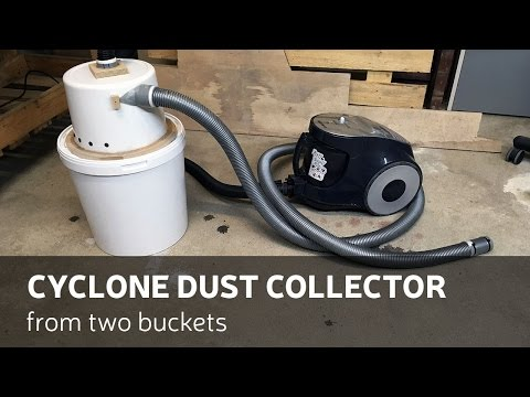 DIY Cyclone Dust Collector From Two Buckets