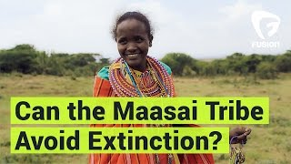 Africa's Maasai Tribe Faces Threat of Extinction