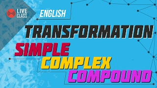 English: Transformation Simple, Complex and Compound [SSC | HSC | Admission]