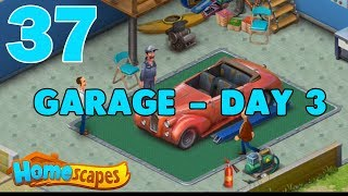 HOMESCAPES STORY WALKTHROUGH - ( GARAGE - DAY 3 ) GAMEPLAY - ( iOS | Android ) #37