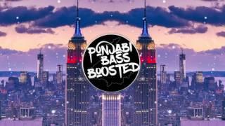 Bamb Jatt [BASS BOOSTED]|Amrit Maan, Jasmine Sandlas Ft. DJ Flow | Latest Punjabi Song 2017