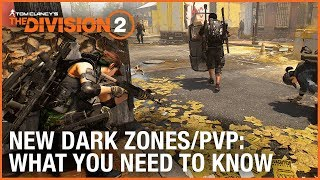 The Division 2: New Dark Zones and PVP – What You Need to Know   Ubisoft [NA