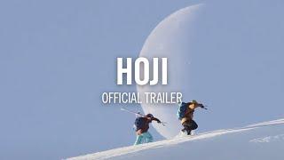 HOJI - Official Trailer 4K