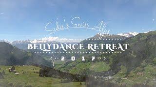 Sadie Bellydance Swiss Retreat 2017