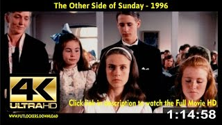 The Other Side of Sunday (1996) Full Movie Online