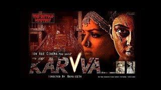 Karva 2017 Hindi Dubbed 480p Full Movie