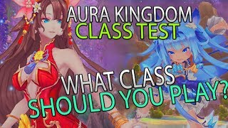 Testing All Of The Classes In The Anime MMORPG Aura Kingdom! What Class Should You Play?!