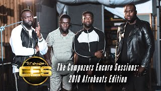 The Compozers Encore Sessions - 2018 Afrobeats Edition