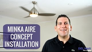 Minka Aire Concept Ceiling Fan Installation