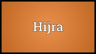 Hijra Meaning