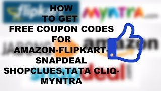 How To Get Free Coupon Code For Amazon/Flipkart/Snapdeal?(HINDI)(EASY TIPS)