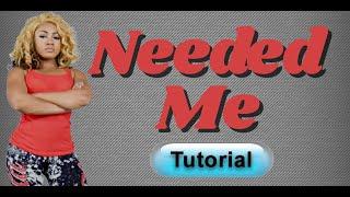 Rihanna - Needed Me - Dance Tutorial (Complete) - Miesha Michelle Choreography