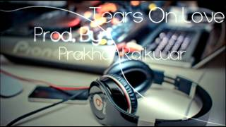 Sad R&B Instrumental (Tears On Love) SOLD!!!!
