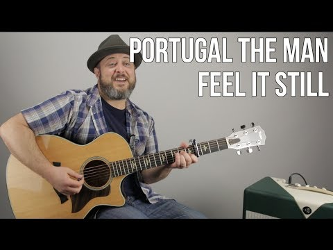 Xxx Mp4 Portugal The Man Feel It Still Guitar Lesson 3gp Sex
