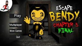 Escape Bendy Nightmare ► Escape Bendy House  ►Chapter 5 FINAL