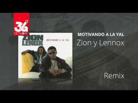 Remix - Zion y Lennox (Motivando la Yal) [Audio]