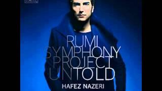Hafez Nazeri - Existence Life (Rumi Symphony Project: Untold)