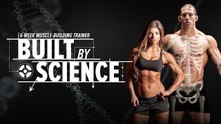 Built by Science | Anatomy, Biomechanics & 6-Week Training Program