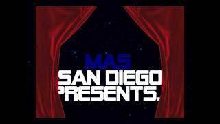 MAS San Diego Presents....