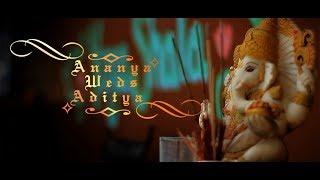 Ananya Weds Aditya [Cinematic Highlight]