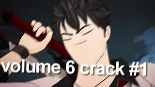 RWBY Volume 6 Crack   1