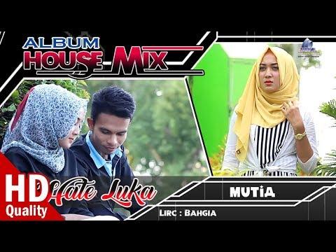 Xxx Mp4 MUTIA LIVIANA HATE LUKA Album House Mix Aceh LOVE ME Di Akhir Tahun 2017 FULL HD 3gp Sex
