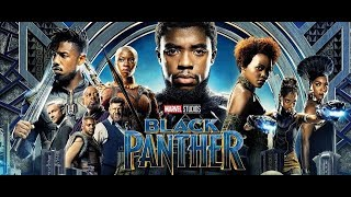 Black panther 2018 movie watch and download free 100%  work
