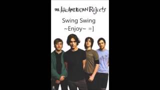 Swing Swing by All American Rejects 1 hour