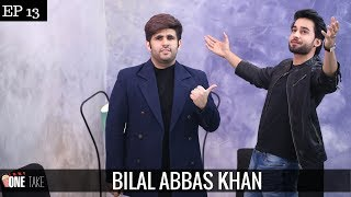 Bilal Abbas on Chemistry with Sajal Ali | Starring Along Side Hania | Episode 13 | One Take
