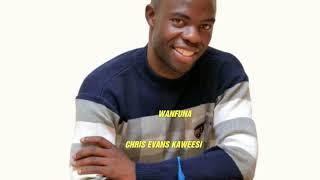 wanfuna by Chris Evans Kaweesi 2018