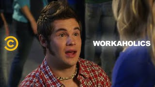 Workaholics - Life Is a Stage