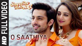 O Saathiya Full Song | Sweetiee Weds NRI | Himansh Kohli, Zoya Afroz | Armaan Malik, Arko