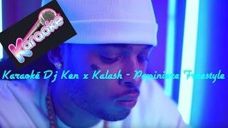 Karaoké Dj Ken x Kalash - Pépinière Freestyle